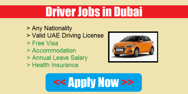 Driver Jobs in Dubai & UAE For Part Time/Full Time (Mar 2019